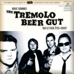 THE TREMOLO BEER GUT