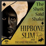 HIPBONE SLIM AND THE KNEE TREMBLERSHIPBONE