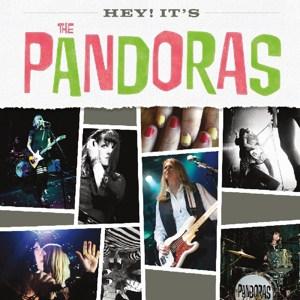 Retour très attendu des Pandoras, réunies pour un nouvel album autour de  Kim Shattuck Hey It's The Pandoras (Burger Rcds)... (2018-05-01)